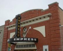 Parapet and projecting signage of the Empress Theatre Provincial Historic Resource, Fort Macleod (July 2006); Alberta Culture and Community Spirit, Historic Resources Management Branch, 2006