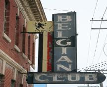 Detail of the neon sign on the main elevation of the Belgian Club, Winnipeg, 2006; Historic Resources Branch, Manitoba Culture, Heritage, Tourism and Sport, 2006